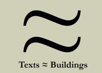 Texts ≈ Buildings: Dissecting Transpositions in Architectural Knowledge (1880-1980)